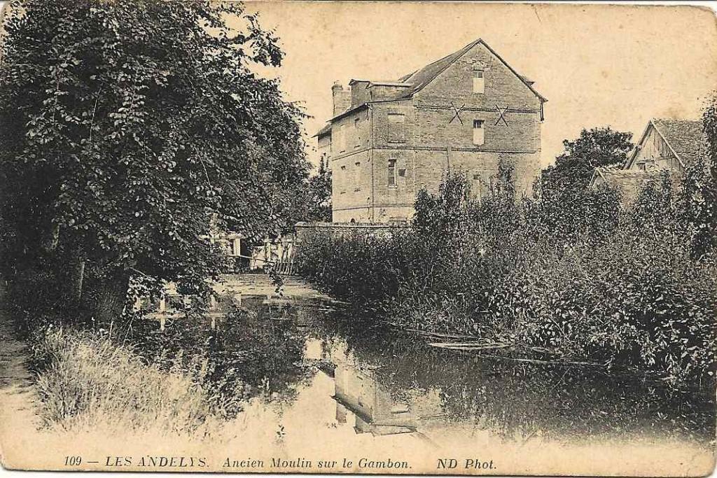 Les Andelys, ancien moulin 1915